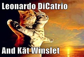 Leonardo DiCatrio   And Kāt Winslet