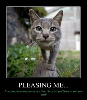 PLEASING ME...