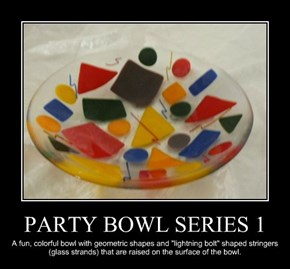 PARTY BOWL SERIES 1