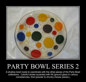 PARTY BOWL SERIES 2