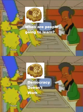 Democracy Doesn't Work