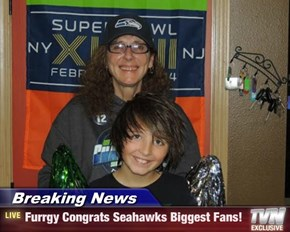 Breaking News - Furrgy Congrats Seahawks Biggest Fans!