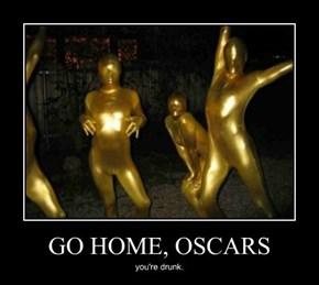 GO HOME, OSCARS