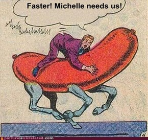 Faster! Michelle needs us!