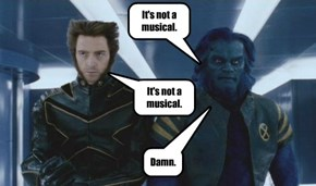 It's not a musical.