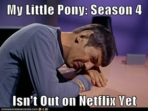 My Little Pony: Season 4  Isn't Out on Netflix Yet