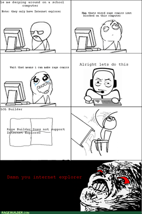 Internet Explorer Rage