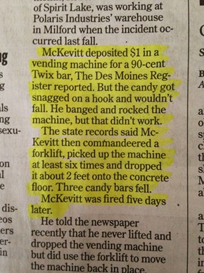 At Least He Got Two Free Candy Bars