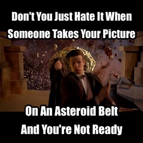 Yes I Do Realise It's Outer Space And Everything, But...