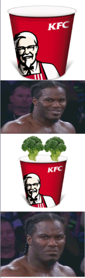 Dont like broccoli in my KFC