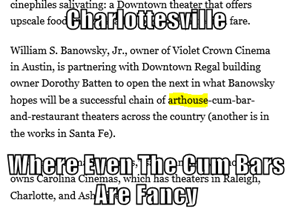 Charlottesville  Where Even The c*m Bars Are Fancy