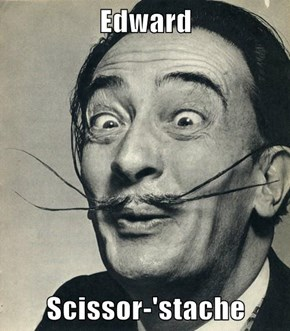 Edward  Scissor-'stache