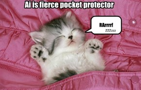 Ai is fierce pocket protector