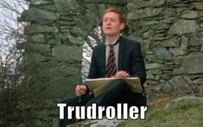 Trudroller