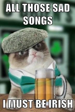 ALL THOSE SAD SONGS  I MUST BE IRISH