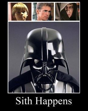 Life's a Piece of Sith