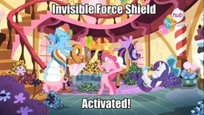 Pinkie Pie's powers are endless!