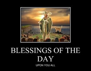 BLESSINGS OF THE DAY