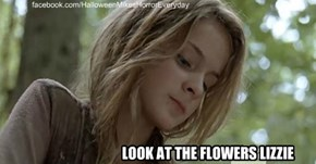Look at the flowers Lizzie