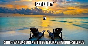 Serenity is...