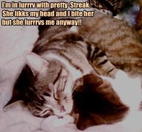 I Lurrrv Streak