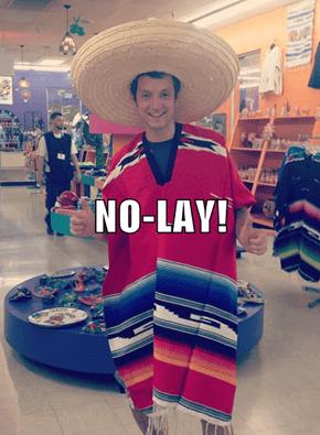 NO-LAY!
