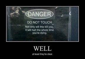 That Definitely Seems Dangerous
