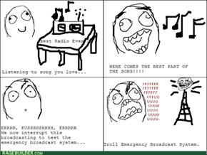 Stupid Emergency Broadcast!