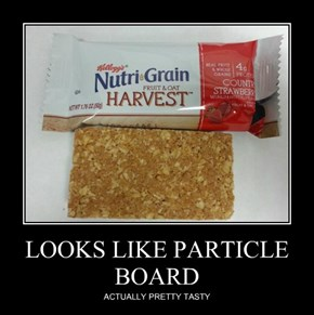 LOOKS LIKE PARTICLE BOARD