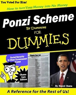 Ponzi Scheme By Dummies for Dummies