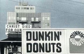Jesus Runs on Dunkin' Coffee