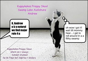 Kuppykakes Preppy Skool: Swamp Lake Audishunz/Andrew A Natural