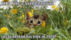 KKPS Hide-n-Seek Champion  set to defend his title in 2014!