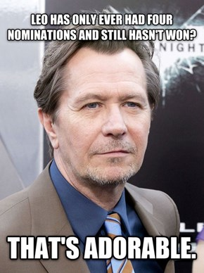 Bad Luck Gary Oldman