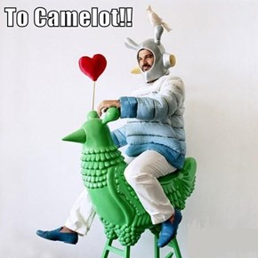 To Camelot!!
