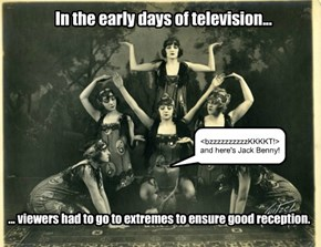 In the early days of television...