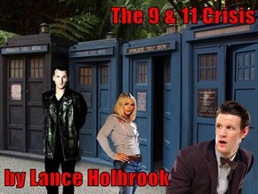 The 9 & 11 Crisis   by Lance Holbrook