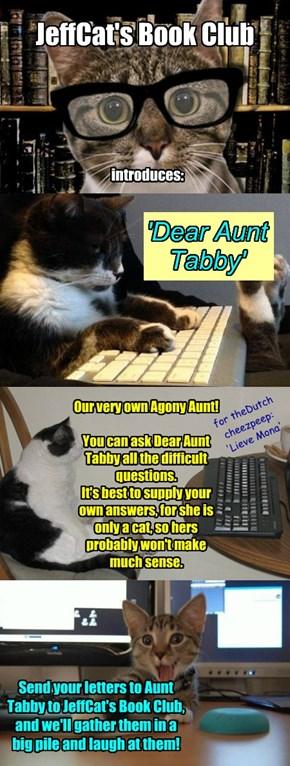 Introducing: Dear Aunt Tabby
