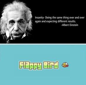 Einstein Knew...