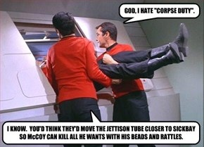 "GOD, I HATE ""CORPSE DUTY""."
