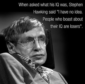 Stephen Hawking Ain't No Loser