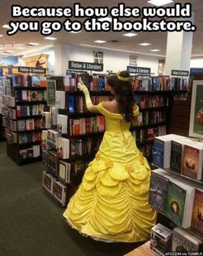 Doesn't Belle Have Her Own Fully Stocked Library At This Point?