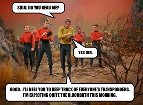SULU, DO YOU READ ME?