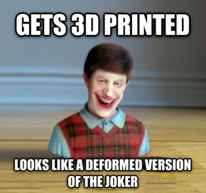 Bad Luck Brian in 3D
