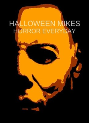 Halloween Mikes Horror Everyday - on Facebook