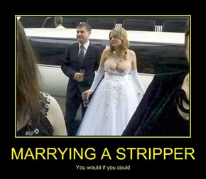 MARRYING A STRIPPER