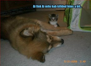 Ai fink Ai mite hab killded hims a bit...
