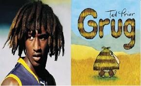 The Grug