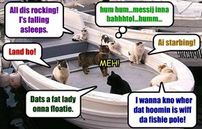 When cats go fishing.
