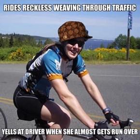 Scumbag Bike Rider
